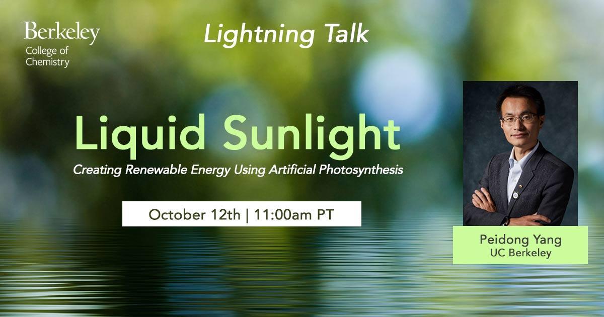 Peidong Yang 'Liquid Sunlight'